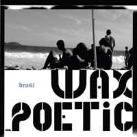 wax poetic brasil.jpg